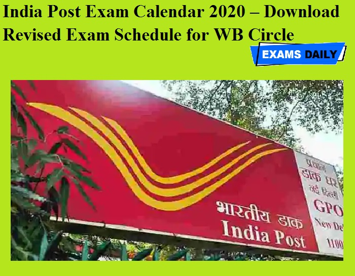 India Post Exam Calendar 2020 OUT – Download Revised Exam Schedule for WB Circle