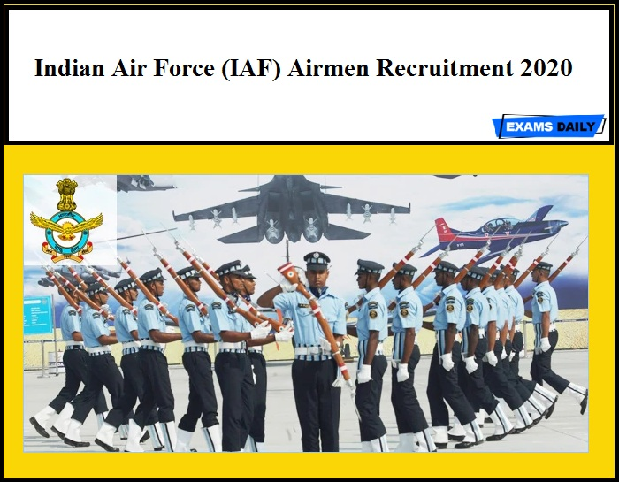 Indian Air Force Airmen Recruitment 2020 Out – CASB IAF Vacancy!!