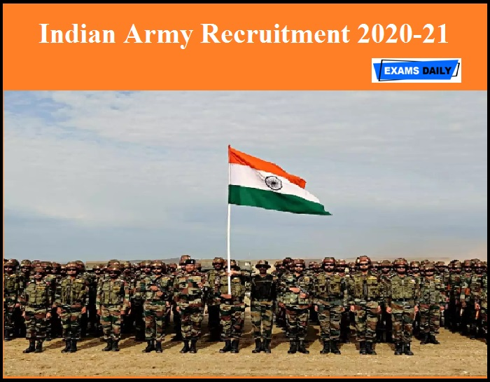 Indian Army Recruitment 2020-21 Released