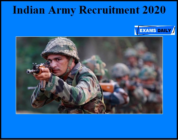Indian Army Recruitment 2020 OUT