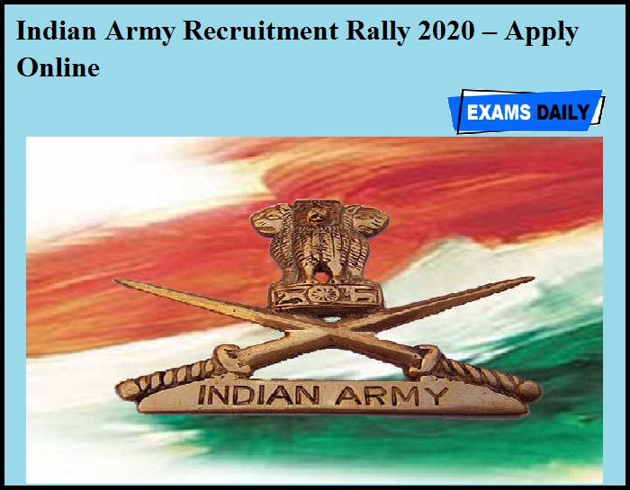 Indian Army Recruitment Rally 2020 OUT – Apply Online
