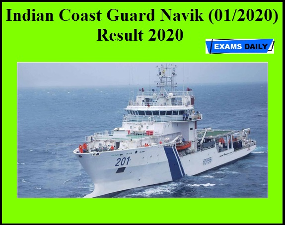 Indian Coast Guard Navik Result 2020