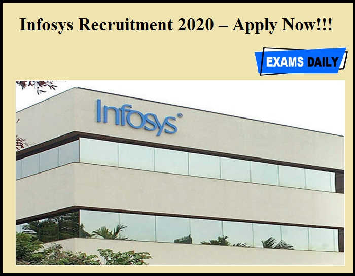 Infosys Recruitment 2020 OUT – Apply Now!!!