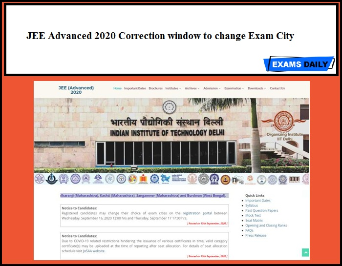 JEE Advanced 2020 Correction window to change Exam City