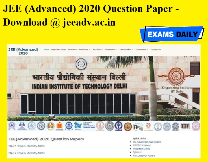JEE (Advanced) 2020 Question Paper OUT - Download @ jeeadv.ac.in