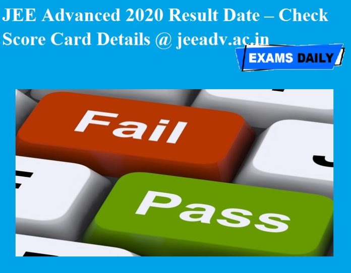 JEE Advanced 2020 Result Date – Check Score Card Details @ jeeadv.ac.in