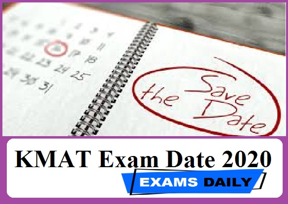 KMAT Exam Date 2020 Out – Download Complete Details Here!!!!