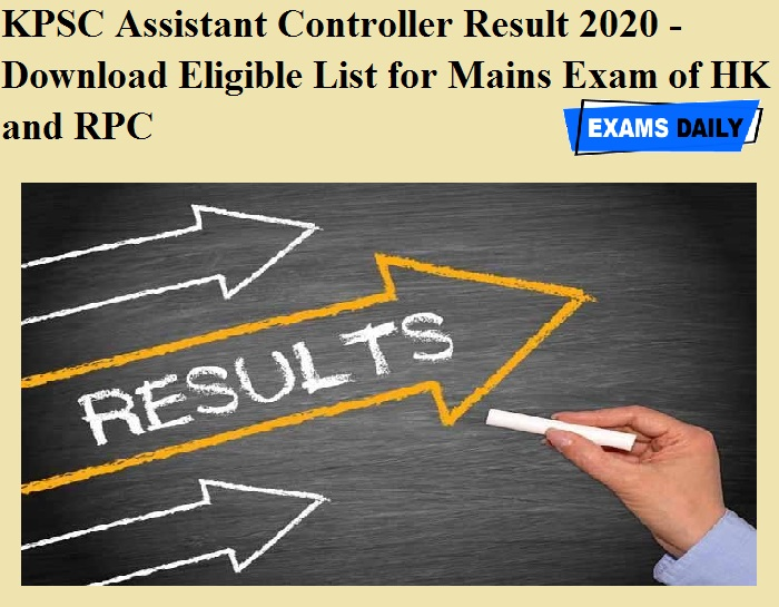 KPSC Assistant Controller Result 2020 OUT - Download Eligible List for Mains Exam of HK and RPC