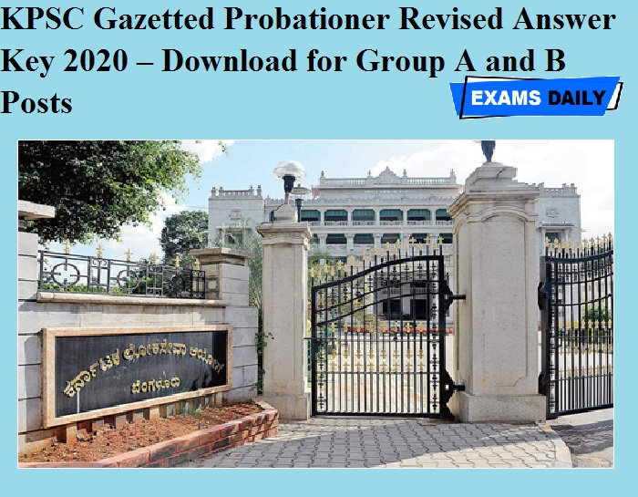 KPSC Gazetted Probationer Revised Answer Key 2020 OUT – Download for Group A and B Posts