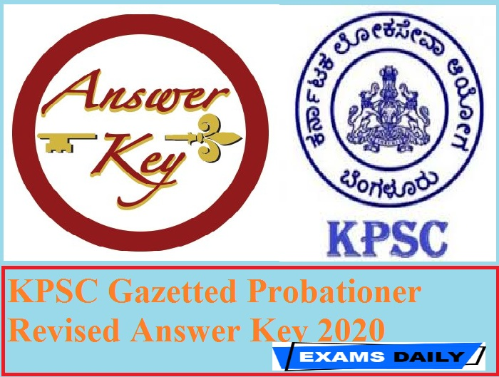 KPSC Gazetted Probationer Revised Answer Key 2020