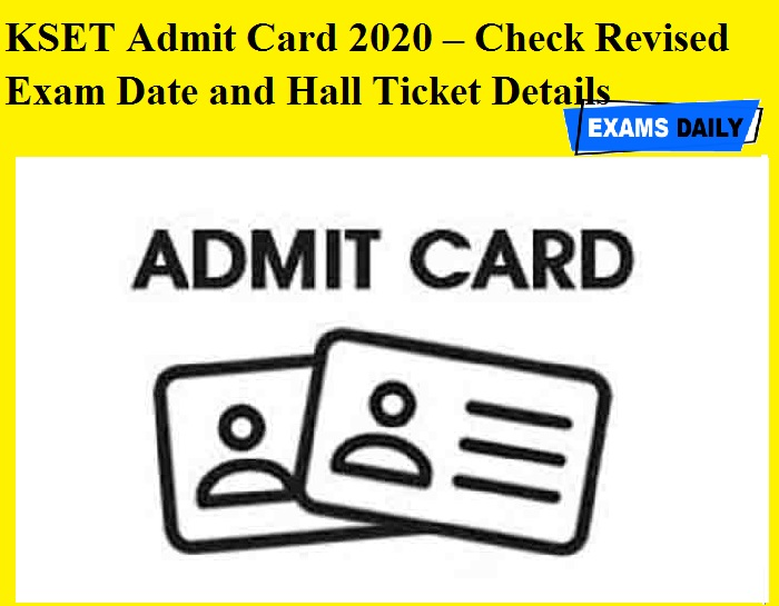 KSET Admit Card 2020 – Check Revised Exam Date and Hall Ticket Details