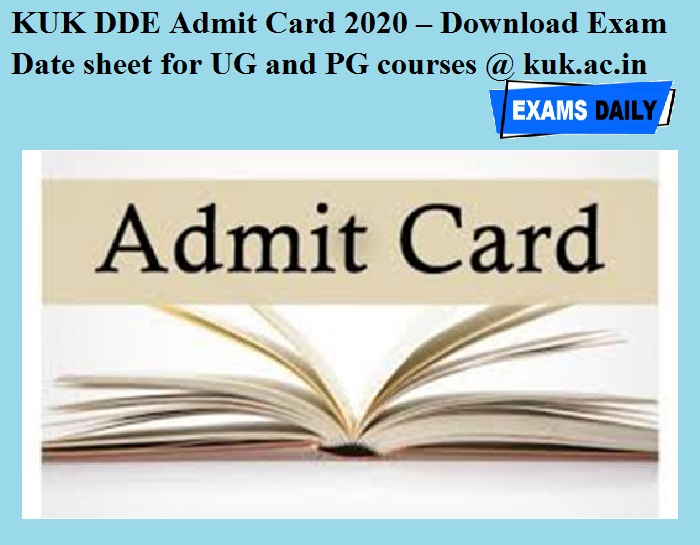 KUK DDE Admit Card 2020 OUT – Download Exam Date sheet for UG and PG courses @ kuk.ac.in