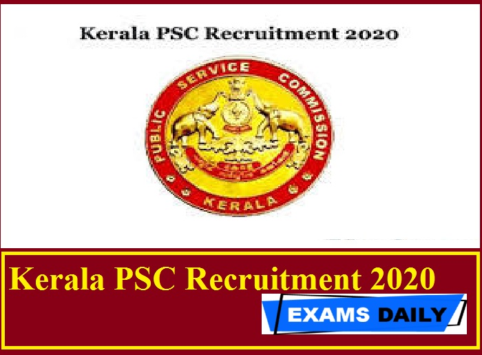 Kerala PSC Recruitment 2020 Out – Apply for Assistant Insurance Medical Officer & Others Here!!!
