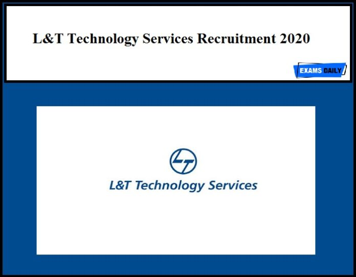 L&T Technology Services Recruitment 2020 Out – Apply Online Now!!