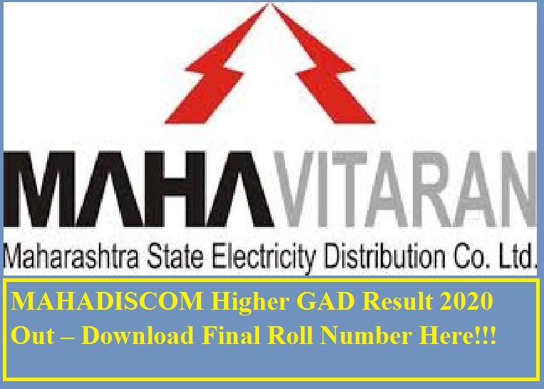 MAHADISCOM Higher GAD Result 2020 Out – Download Final Roll Number Here!!!