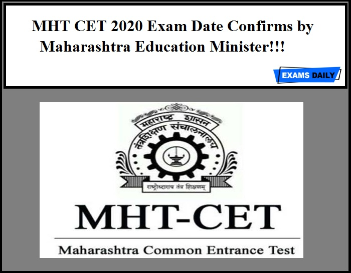 MHT CET 2020 Exam Date Confirms by Maharashtra Education Minister!!!