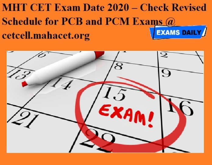 MHT CET Exam Date 2020 OUT – Check Revised Schedule for PCB and PCM Exams @ cetcell.mahacet.org