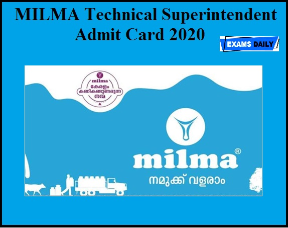 MILMA Technical Superintendent Admit Card 2020 OUT