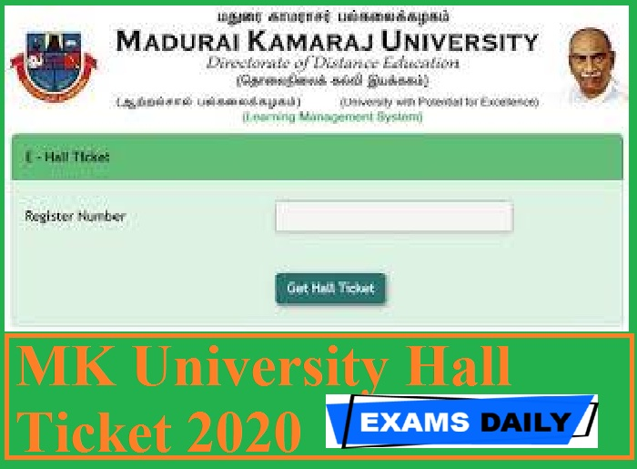 MK University Hall Ticket 2020 Out – Download UG & PG Exam Date Here!!!!