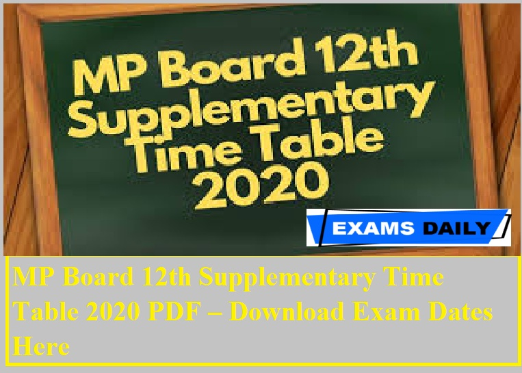 MP Board 12th Supplementary Time Table 2020 PDF – Download Exam Dates Here
