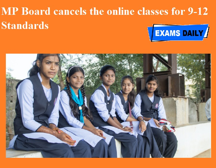 MP Board cancels the online classes for 9-12 Standards
