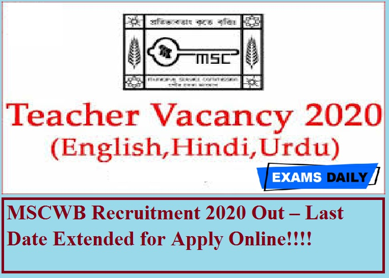 MSCWB Recruitment 2020 Out – Last Date Extended for Apply Online!!!!