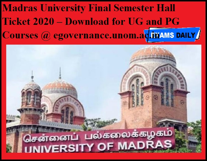 Madras University Final Semester Hall Ticket 2020 OUT – Download for UG and PG Courses @ egovernance.unom.ac.in