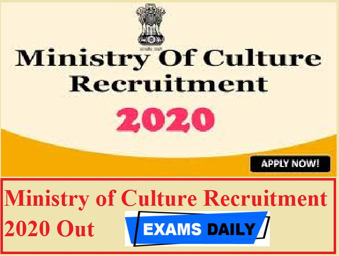 Ministry of Culture Recruitment 2020 Out – Apply for Joint Director General Vacancies