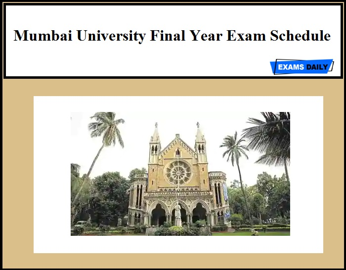 Mumbai University Final Year Exams schedule Released!!