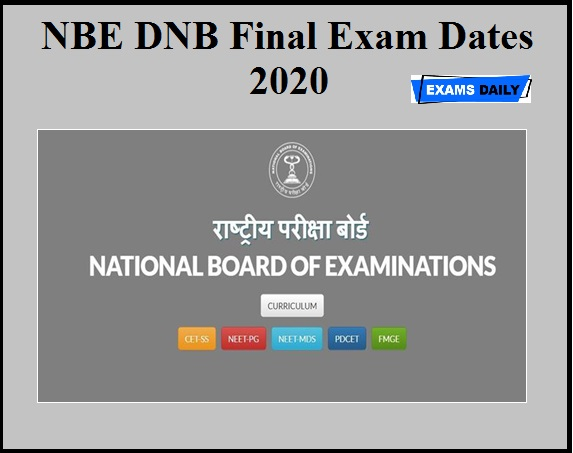 NBE DNB Final Exam Dates 2020 OUT