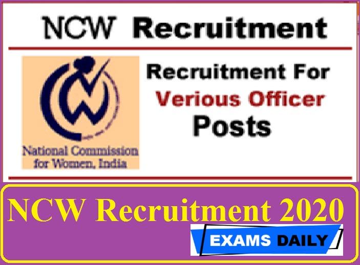 NCW Recruitment 2020 Out – Apply for Senior Research Officer & Other Post Here!!!