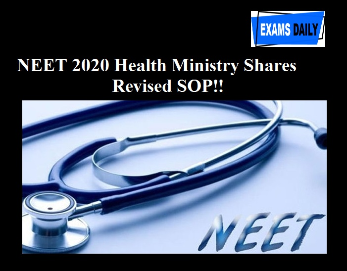 NEET 2020 Health Ministry Shares Revised SOP!!