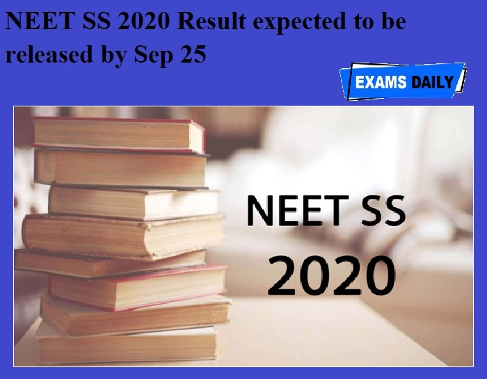 NEET SS 2020 Result expected to be released by Sep 25