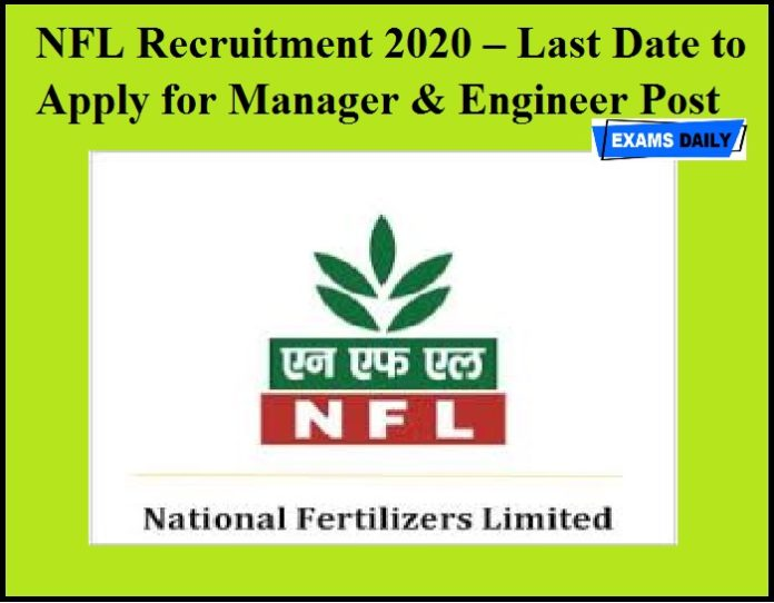 NFL Recruitment 2020 – Last Date to Apply for Manager & Engineer Post