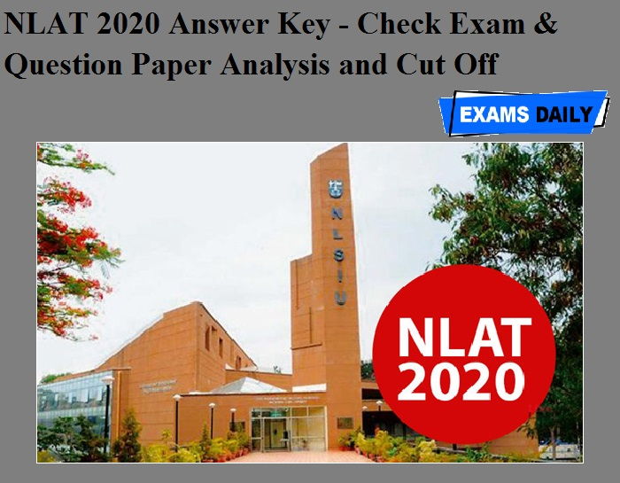 NLAT 2020 Answer Key - Check Exam & Question Paper Analysis and Cut Off