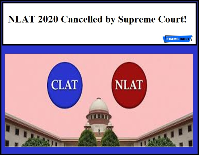 NLAT 2020 Cancelled by Supreme Court