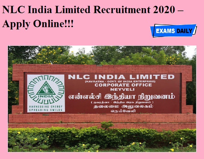 NLC India Limited Recruitment 2020 OUT – Apply Online