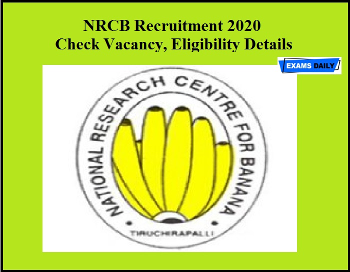 NRCB Recruitment 2020 Released – Check Vacancy, Eligibility