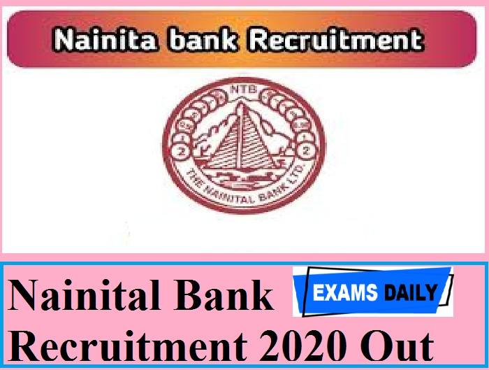 Nainital Bank Recruitment 2020 Out – Last Date Extended for Apply Online