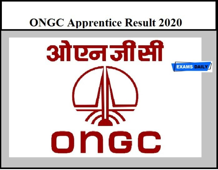 ONGC Apprentice Result 2020 Date Postponed – Selection List to be released on September 07