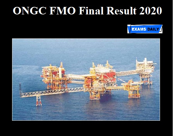 ONGC FMO Final Result 2020 OUT