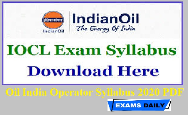 Oil India Operator Syllabus 2020 PDF