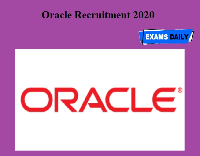 Oracle Recruitment 2020 OUT