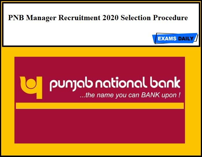 PNB Manager Recruitment 2020 Selection Procedure Out – Download Now!!