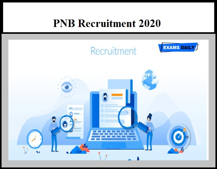 PNB Recruitment 2020 OUT – Apply Online for 535 Specialist Officer Vacancies