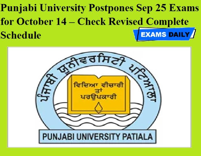 Punjabi University Postpones Sep 25 Exams for October 14 – Check Revised Complete Schedule