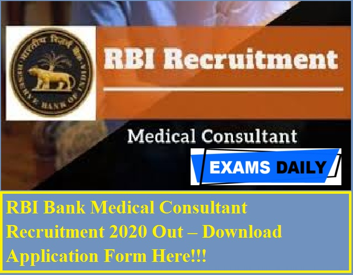 RBI Bank Medical Consultant Recruitment 2020 Out – Download Application Form Here!!!