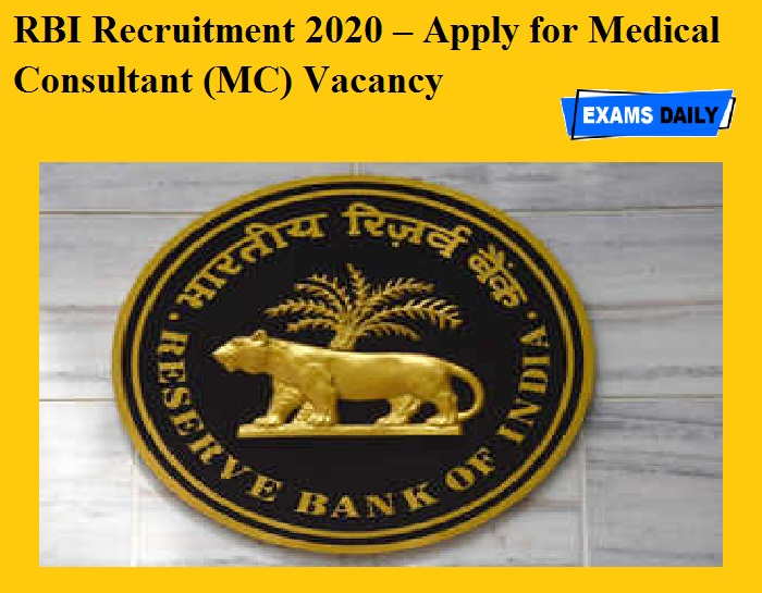 RBI Recruitment 2020 OUT – Apply for Medical Consultant (MC) Vacancy