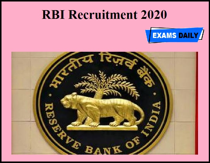 RBI Recruitment 2020 OUT – Just Now Released!!!
