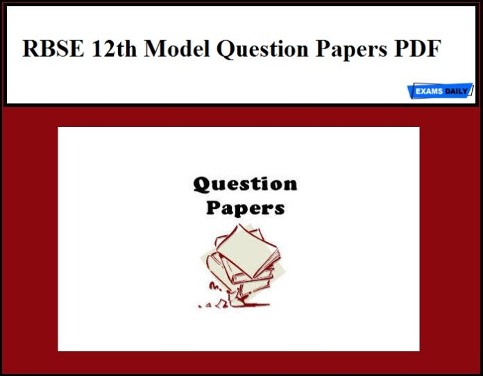 RBSE 12th Model Question Papers PDF